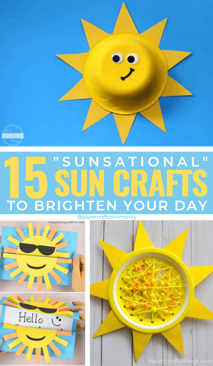 """Sunsational"" Sun Crafts For Kids To Brighten Their Day, sun craft ideas for preschoolers and toddlers #kidscraft #kidscrafts #suncrafts #aunactivities #kidsactivities"