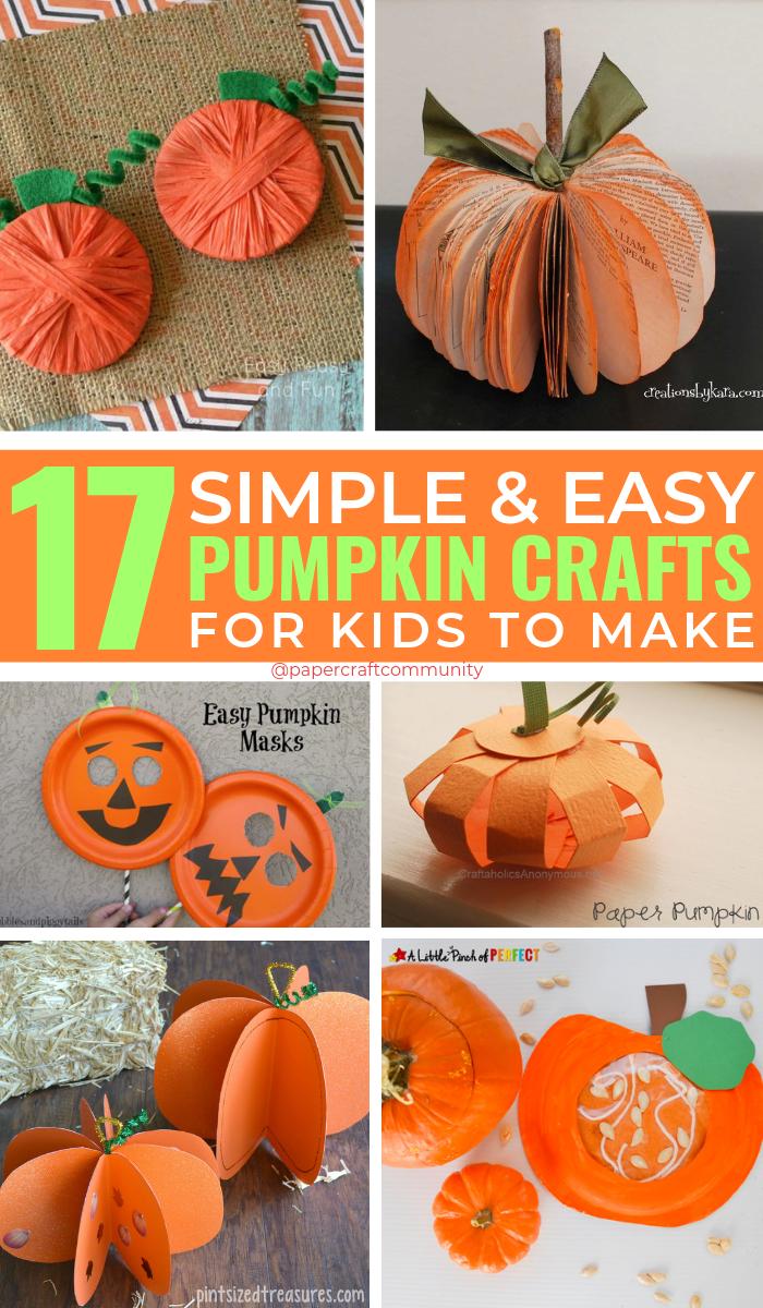 Simple And Easy Fall Pumpkin Crafts For Kids To Make #kidscrafts #kidsactivities #kidscraft #toddlercrafts #pumpkincrafts #fallcrafts #hallowencrafts